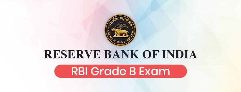 RBI Grade B Officer Exam: The Complete Explainer