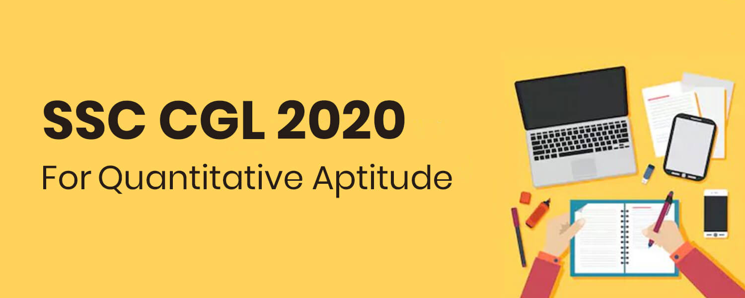 Quantitative Aptitude For SSC CGL 2020