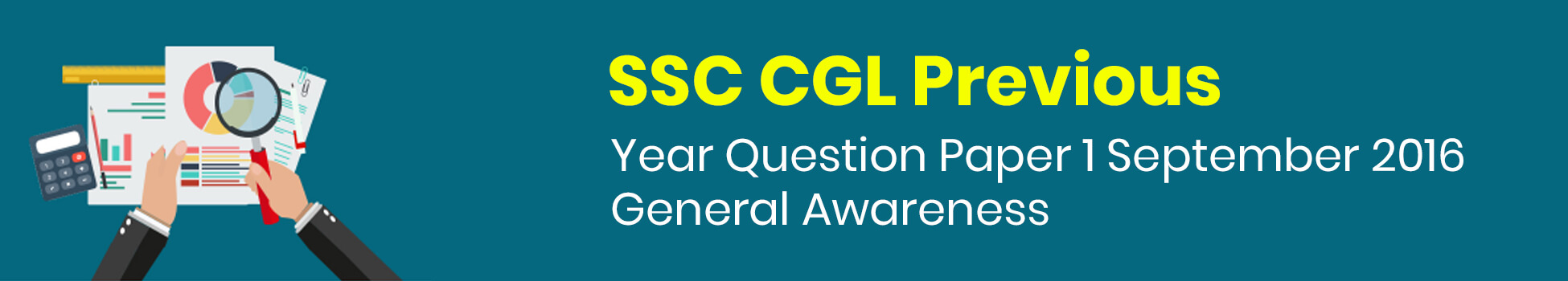 SSC CGL Previous Year Question Paper 1 September 2016 -  General Awareness