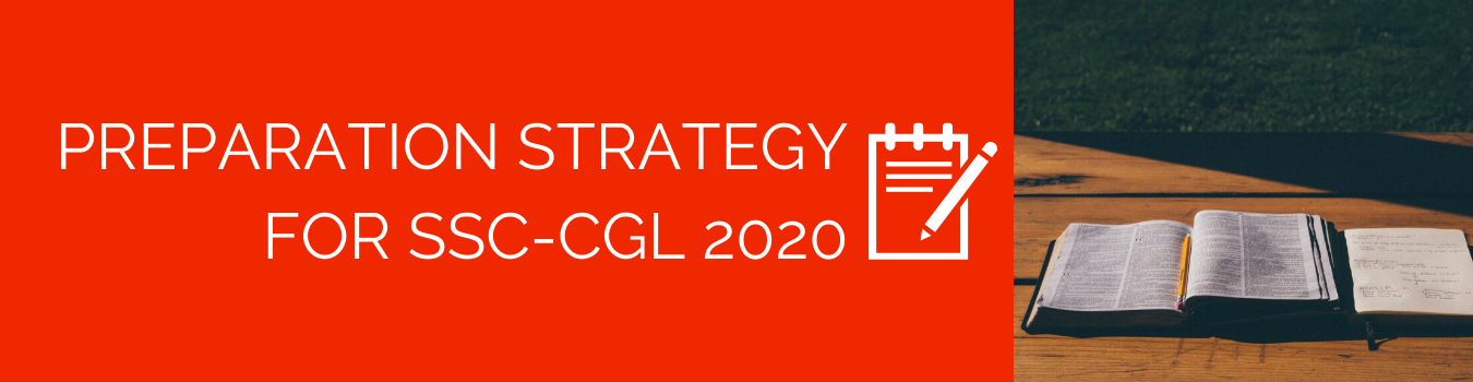 Preparation Strategy for SSC-CGL 2020