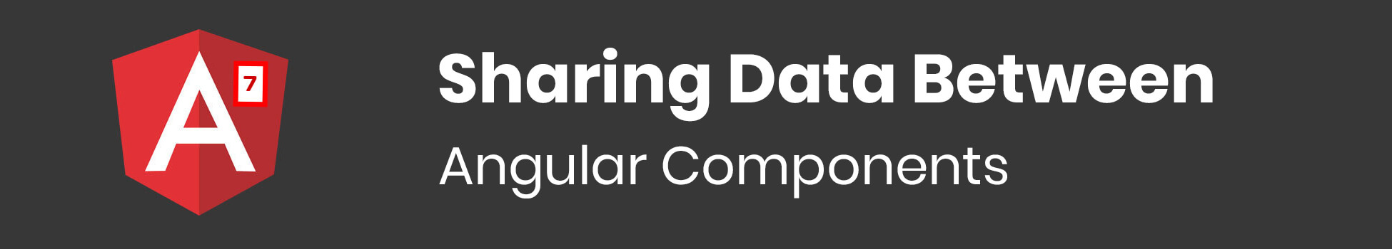 Sharing Data Between Angular Components