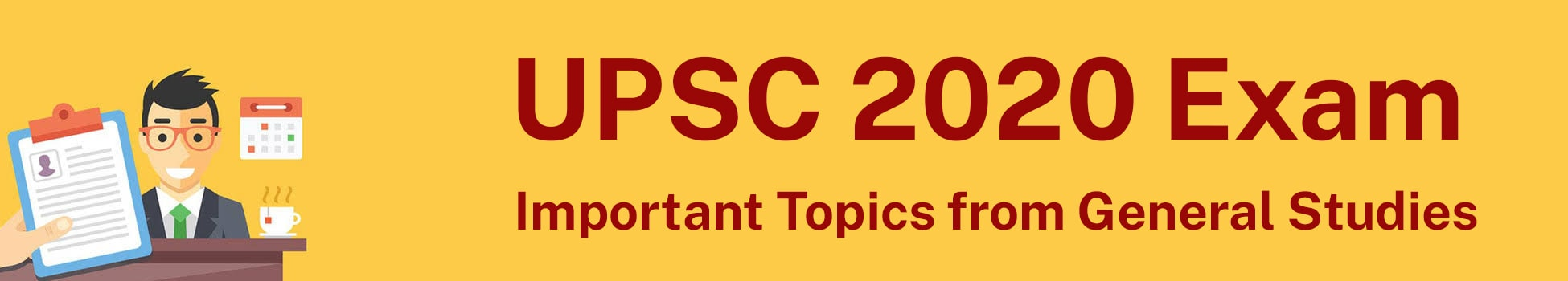 Important Topics from General Studies ( Paper II )- UPSC 2020 Exam