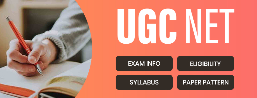 UGC NET: Exam Info, Eligibility, syllabus, paper pattern