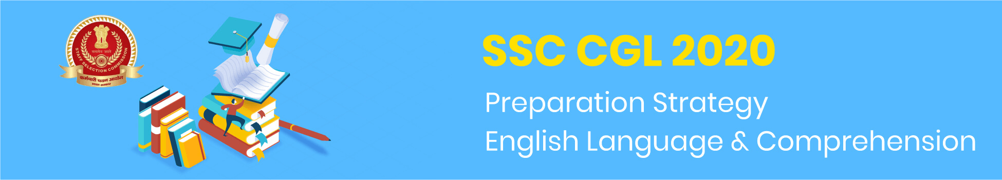 SSC CGL 2020 Preparation Strategy: English Language &Comprehension