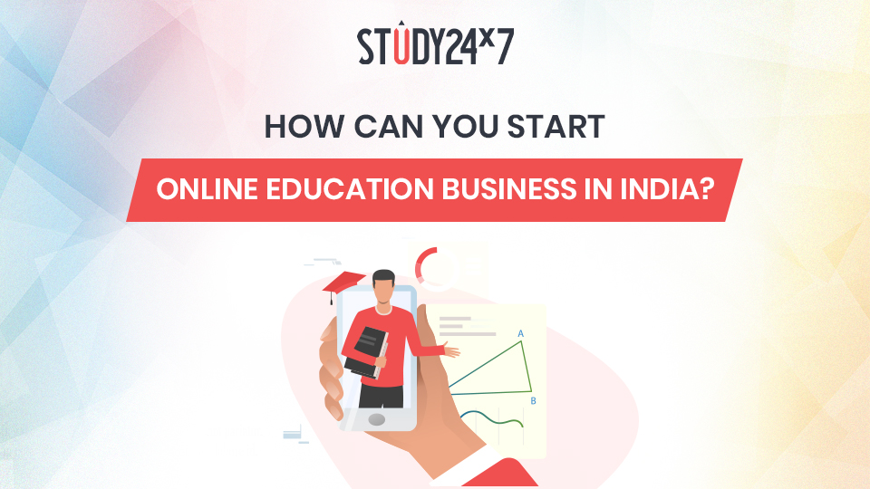 How can you start online education business in India?