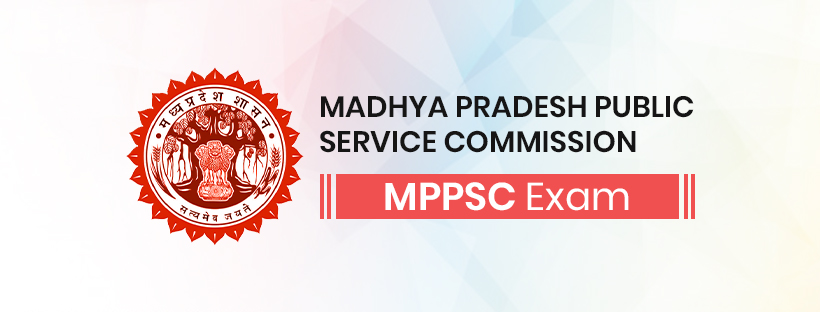 MPPSC Exam Guide: All you need to know