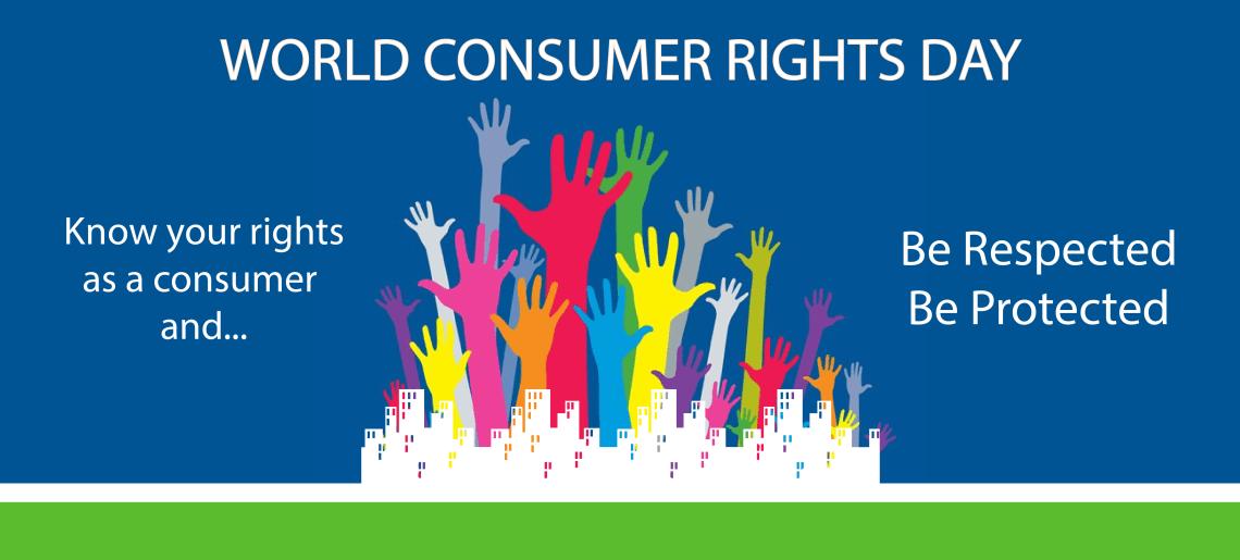 विश्व उपभोक्ता अधिकार दिवस: 15 मार्च (World Consumer Rights Day: March 15)