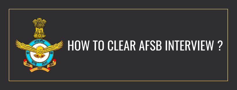 7 Tips To Clear AFSB Interview