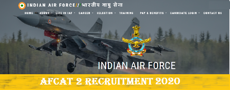 AFCAT 2 Recruitment 2020 apply online from 15th June 2020