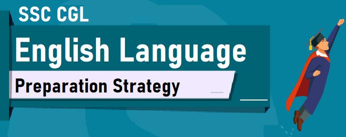 SSC CGL English Language Preparation Strategy in 2020 Exam