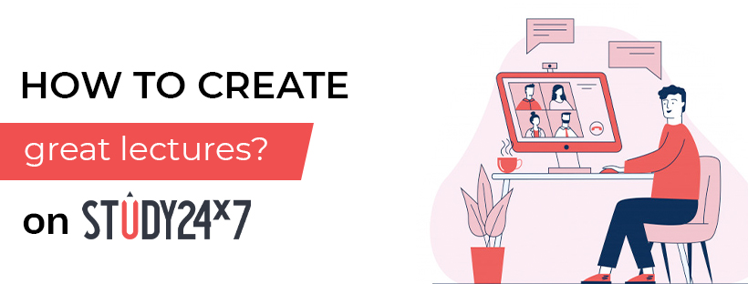 How to create great lectures?