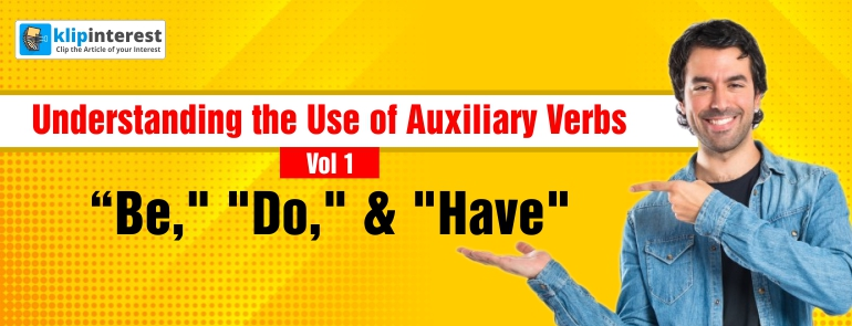 Understanding the Use of Auxiliary Verbs Vol 1: