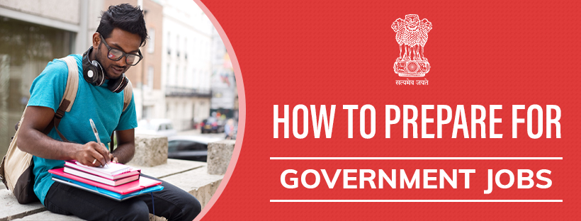 How to prepare for Government Jobs | Quick Guide for Railway Exams