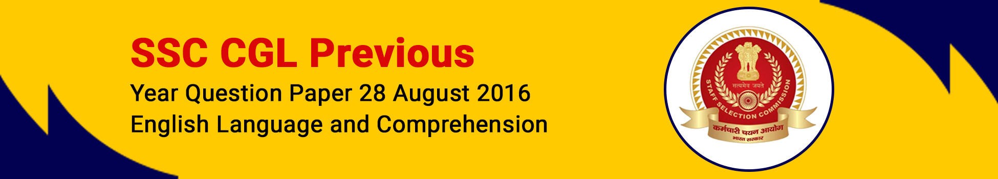 SSC CGL Previous Year Question Paper 28 August 2016 -   English Language and Comprehension