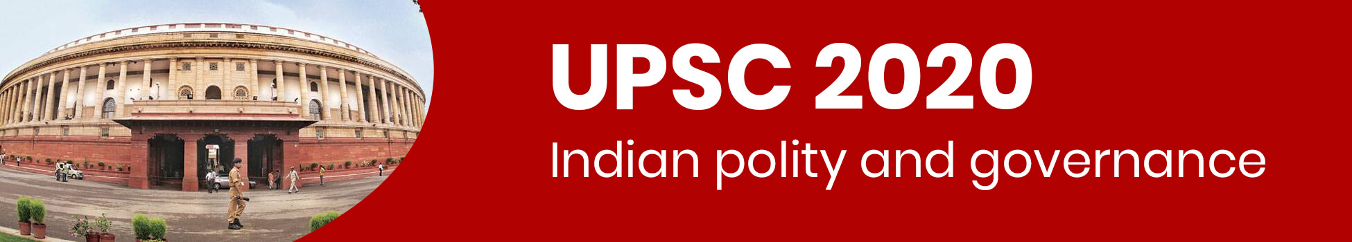 Indian polity and governance - UPSC 2020