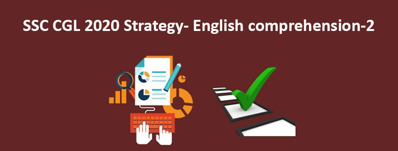 SSC CGL 2020 Strategy- English comprehension-2