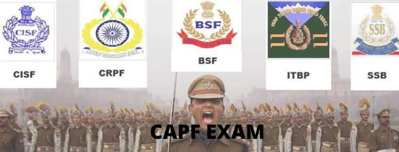 CAPF Exam Details