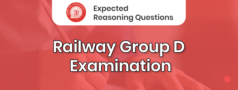 Expected Reasoning Questions for Railway Group D Examination