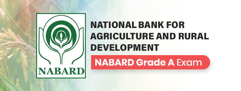 NABARD Grade A Exam Guide: All you  need to know