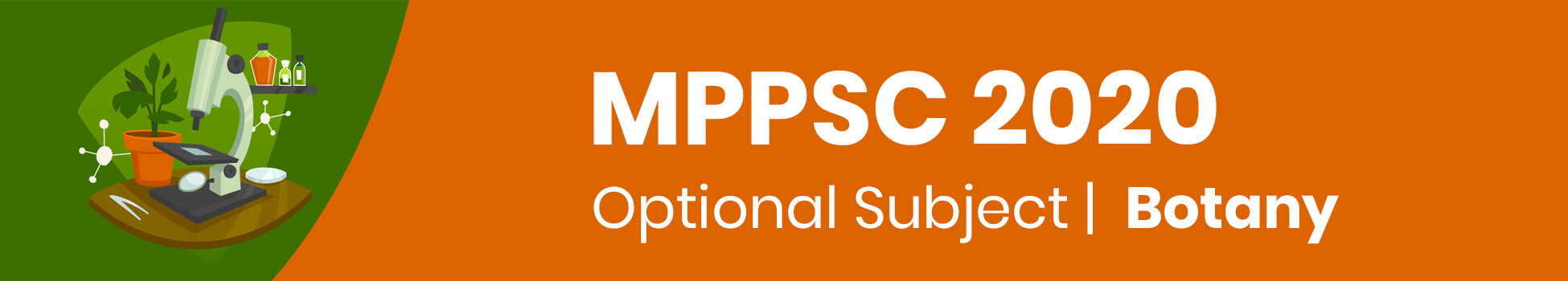 MPPSC 2020 - Optional Subject |  Botany