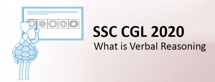 What is Verbal Reasoning - SSC CGL 2020
