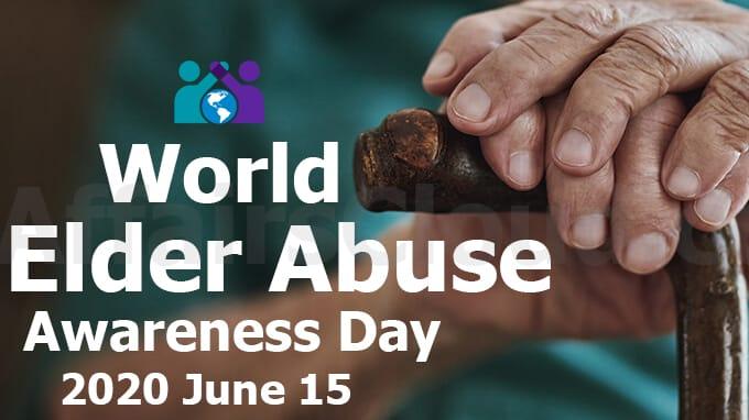 विश्व बुजुर्ग दुर्व्यवहार रोकथाम जागरूकता दिवस 2020