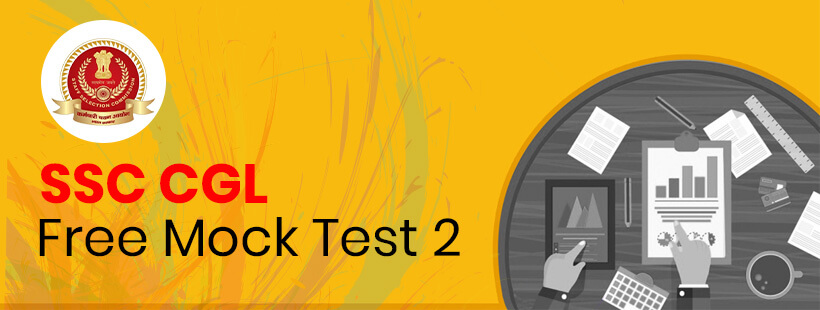 SSC CGL Free Mock Test 2 | Answer With Explanation