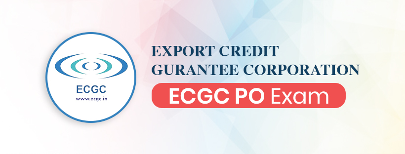 ECGC PO Exam Guide: All you need to know