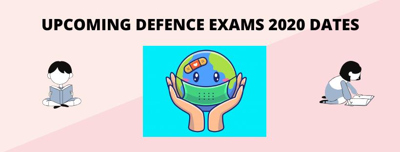 Effect Of Coronavirus on Defence Exams