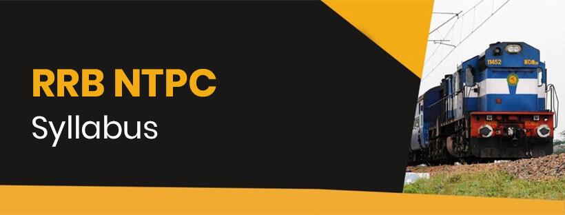 RRB NTPC 2020 Syllabus