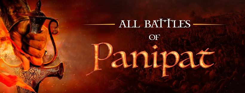 All Battles Of Panipat   Important dates   Important Questions   UPSC Exam