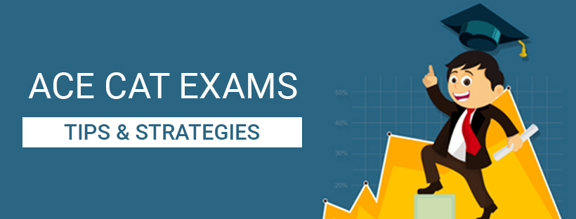 Tips & Strategies To ACE CAT EXAM - Study24x7