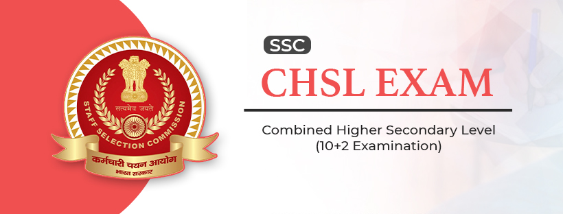 SSC CHSL Exam Guide: Pattern, Syllabus, Result & Cut Off