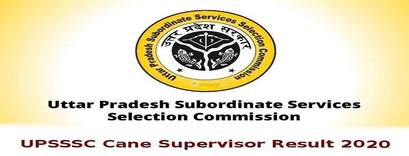 UPSSSC Cane Supervisor 2016 Additional Final Result 2020