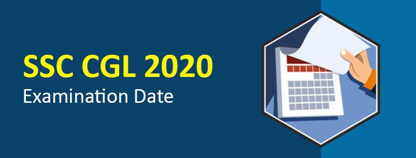 SSC CGL 2020 Examination Date