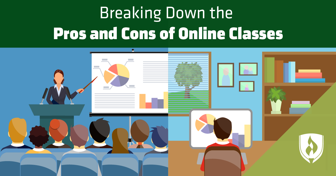 Breaking Down the Pros and Cons of Online Classes.