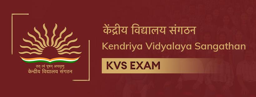 Kendriya Vidyalaya Sangathan (KVS) Exam Preparation Guide
