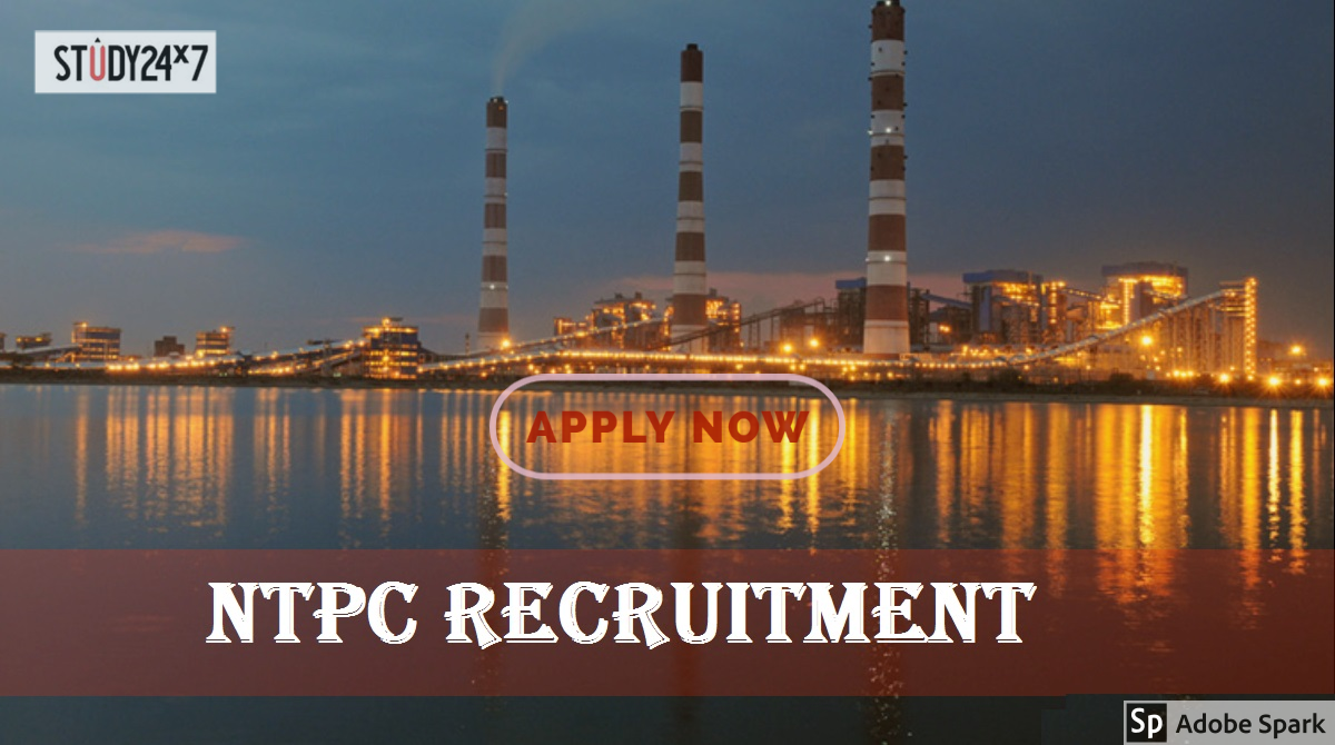 National Thermal Power Corporation (NTPC)  Recruitment 2020