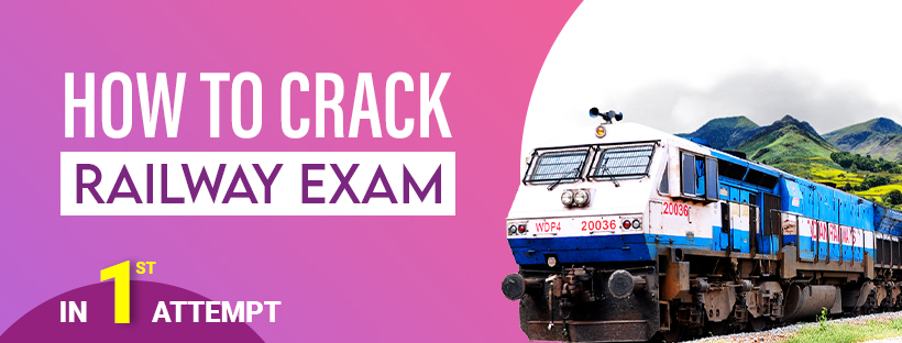 How to Crack the Railway Exam in 1st Attempt?