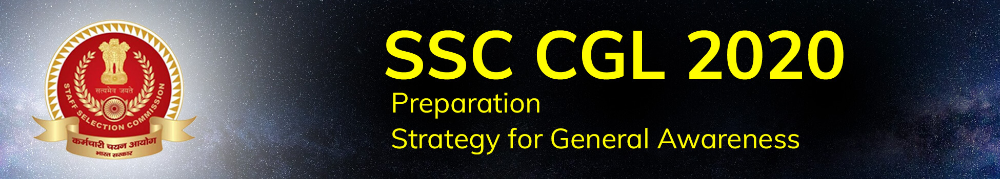 SSC CGL 2020 Preparation Strategy for General Awareness