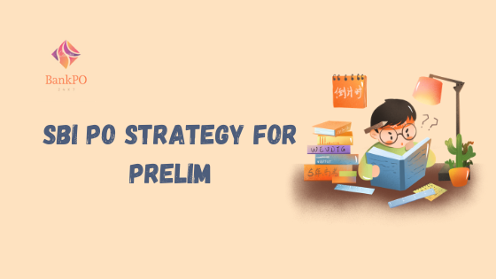 Preparation Strategy for SBI PO Prelims
