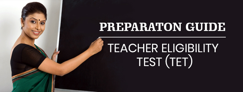 Teacher Eligibility Test (TET) Preparation Guide
